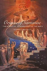 [Origins of Narrative: The Romantic Appropriation of the Bible] (By: Stephen Prickett) [published: April, 1996]