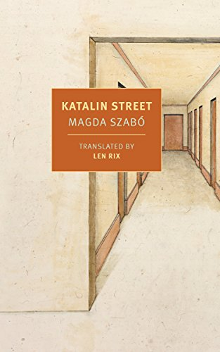 Katalin Street (New York Review Books Classics) por Magda Szabo
