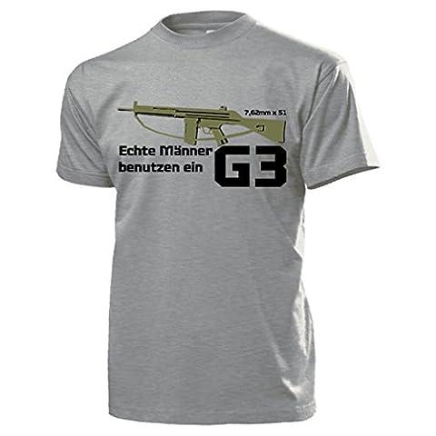 Echte Männer benutzen ein G3 Sturmgewehr Bundeswehr Gewehr Waffe Deko Militär 7,62mm × 51 BW Bund Deutschland Grundausbildung AGA - T Shirt #14783