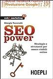 eBook Gratis da Scaricare SEO power Strategie e strumenti per essere visibili online (PDF,EPUB,MOBI) Online Italiano