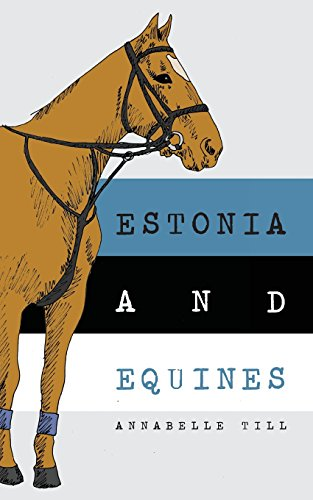 Estonia and Equines: Finding my family and my horsey heritage