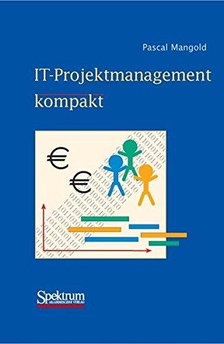 IT-Projektmanagement kompakt (IT kompakt)