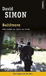Baltimore : Une année au coeur du crime