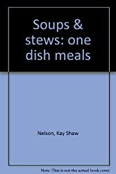 Soups & stews: one dish meals