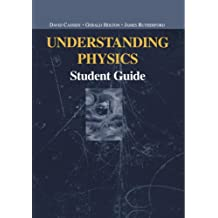 Understanding Physics: Student Guide