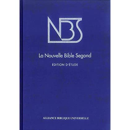 Nouvelle Bible Segond -  Edition d'étude