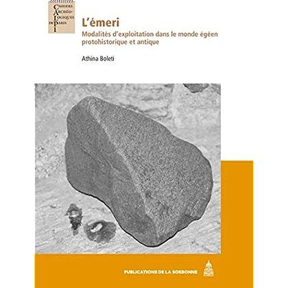 L'émeri: Modalités d'exploitation dans le monde égéen protohistorique et antique
