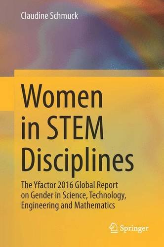 women-in-stem-disciplines-the-yfactor-2016-global-report-on-gender-in-science-technology-engineering