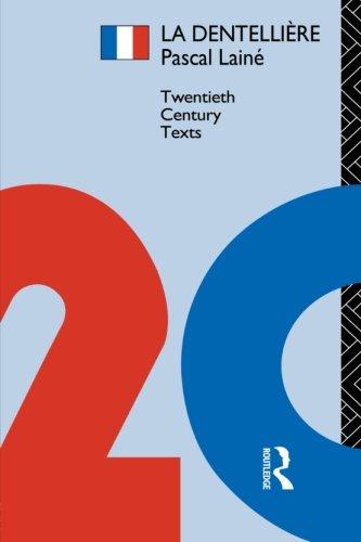 La Dentellière (Twentieth Century Texts) par Pascal Laine
