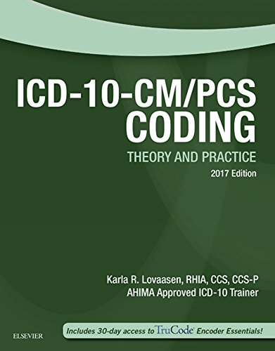 ICD-10-CM/PCS Coding: Theory and Practice, 2017 Edition (Icd-10-Cm-Pcs Coding Theory and Practice) (English Edition)