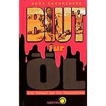 Blut für Öl - Der Kampf um die Ressourcen