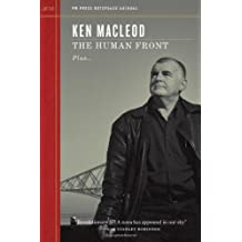 The Human Front (Outspoken Authors) by MacLeod, Ken (2013) Paperback