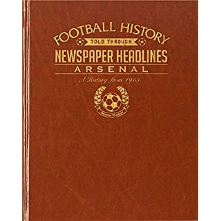 Signature gifts Premium Personalised Leatherette Bound Football Newspaper Book - Arsenal F.C.