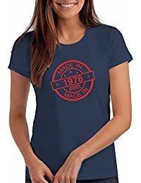 """Womens Made In 1978"""" 40th Birthday T Shirt Gift"""