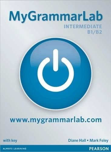 MyGrammarLab Intermediate B1/B2 without Key and MyLab Pack by Mark Foley (2011-01-01)