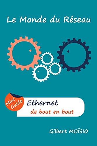 Ethernet de bout en bout: Mini Guide (French Edition) eBook ...