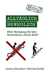 Alltäglich beweglich: Mehr Bewegung für die Generation