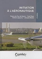 Initiation à l'aéronautique - 6ème édition