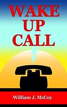 Wake Up Call (English Edition) de [McCoy, William]