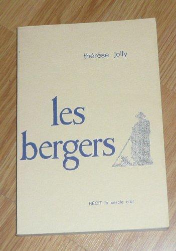 Les bergers. récit. par Jolly Thérèse