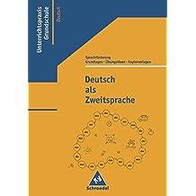 Deutsch als Zweitsprache: Grundlagen, Übungsideen und Kopiervorlagen zur Sprachförderung