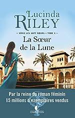 La Soeur de la Lune, Tiggy - Le sept soeurs, tome 5 de Lucinda Riley