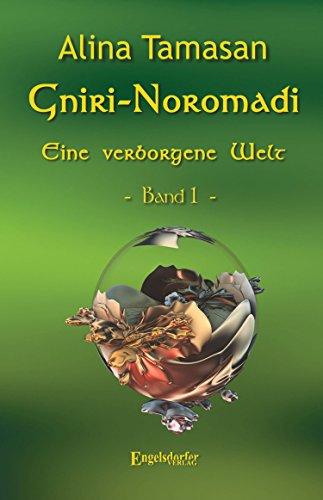 Eine verborgene Welt (Gniri Noromadi 1)