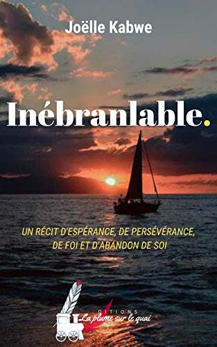 Inébranlable. (French Edition)