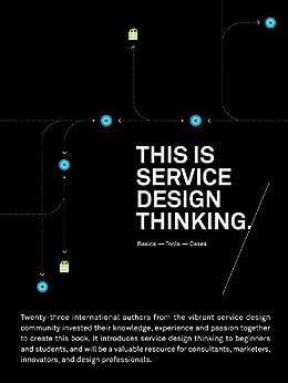 This is Service Design Thinking: Basics-Tools-Cases von [Stickdorn, Mark]