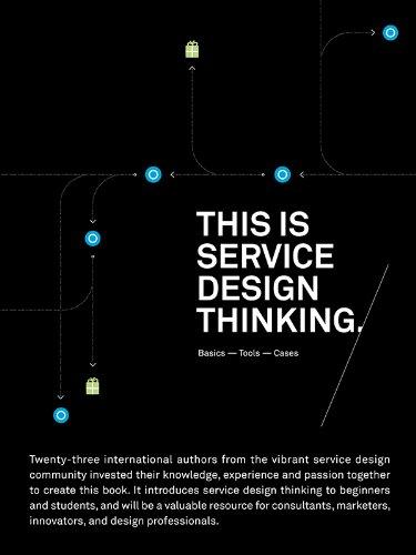 This is Service Design Thinking: Basics-Tools-Cases (English Edition) por Jakob Schneider