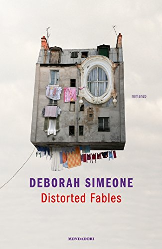 Distorted Fables di [Simeone, Deborah] - Stefania Siano Official