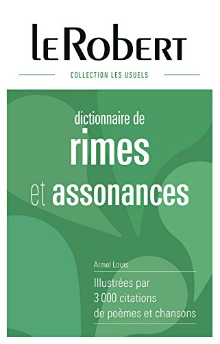 Dictionnaire des rimes et assonances - Grand format par Armel Louis