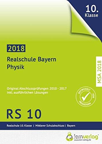 Abschlussprüfung Physik Realschule Bayern 2018