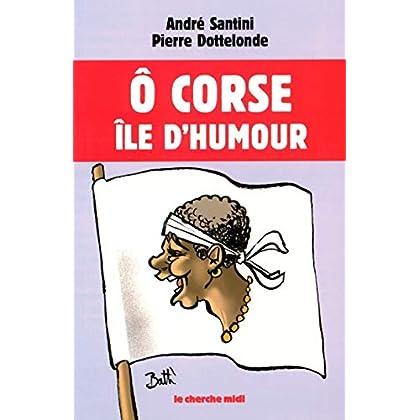 Ô Corse île d'humour