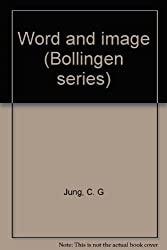 Word and image (Bollingen series)