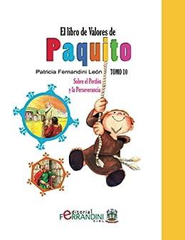 El Libro de Valores de Paquito -TOMO 10-LIBRO INFANTIL: Sobre el ...