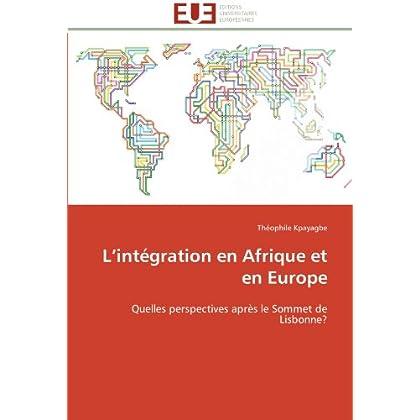 L intégration en afrique et en europe