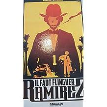 Il faut flinguer Ramirez - Tome 01 - Canal BD