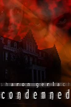 Condemned (The Devil's Mansion Book 2) (English Edition) di [Gerlach, Sharon]