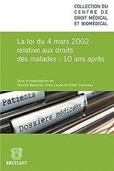 La loi du 4 mars 2002 relative aux droits des malades, 10 ans après
