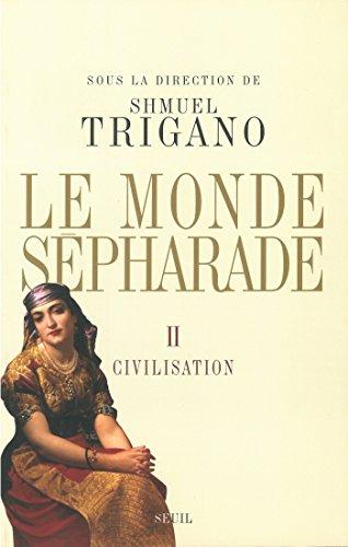 Le Monde sépharade - Civilisation (HISTOIRE (H.C) t. 2) par Shmuel Trigano