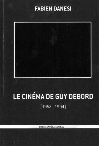 Le cinéma de Guy Debord : 1952-1994