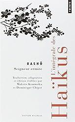 L'intégrale des haïkus : Edition bilingue français-japonais
