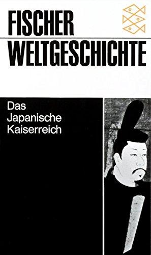Fischer Weltgeschichte Band 20: Das Japanische Kaiserreich