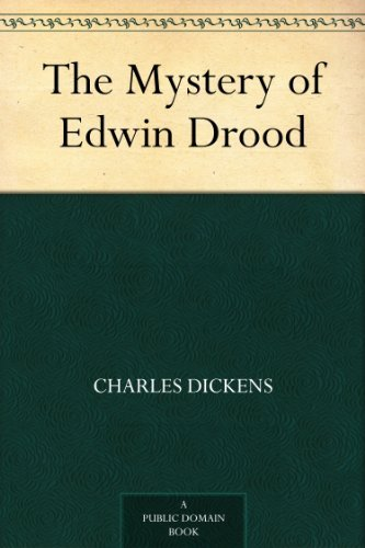 ebook: The Mystery of Edwin Drood (B0082Z1VTE)