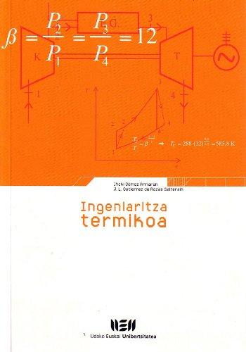 Ingeniaritza termikoa = Ingeniería térmica por Iñaki Gómez Arriaran