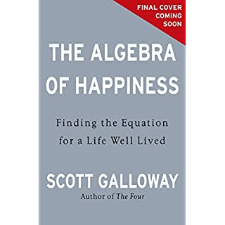 The Algebra of Happiness: Finding the equation for a life well lived