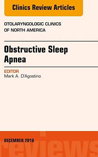 Obstructive Sleep Apnea, An Issue of Otolaryngologic Clinics of North America, E-Book (The Clinics: Surgery) (English Edition)