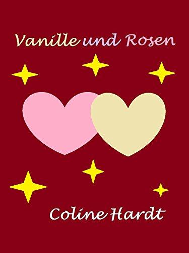 Vanille und Rosen