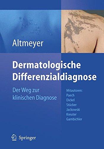 Dermatologische Differenzialdiagnose: Der Weg zur klinischen Diagnose -